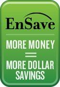 EnSave: More Money = More Dollar Savings
